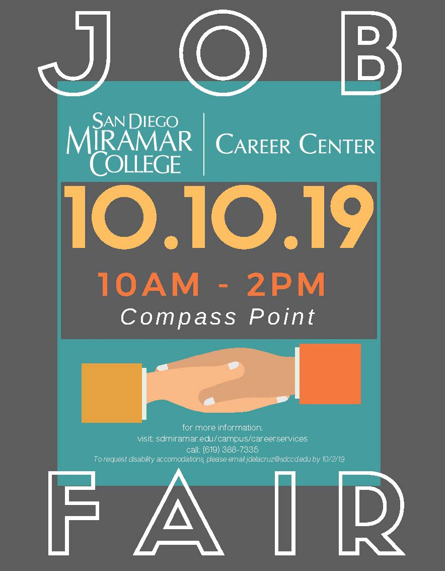 Career Center Job Fair Event Flyer. Job Fair is on Thursday, October 10 from 10:00AM-2:00PM and the location is at Compass Point. For disability accommodations, please email jdelacruz@sdccd.edu by October 2, 2019.
