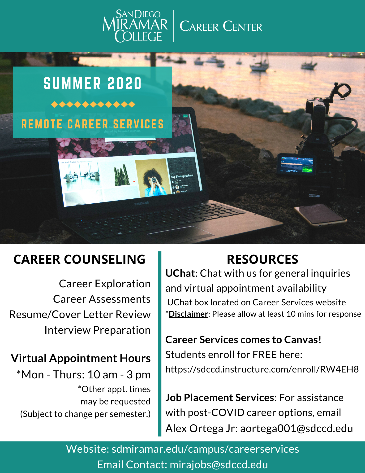 Remote Career Services Summer 2020 Flyer. Please email mirajobs@sdccd.edu for more details about career counseling, virtual appointment hours, online resources, and office contact information.
