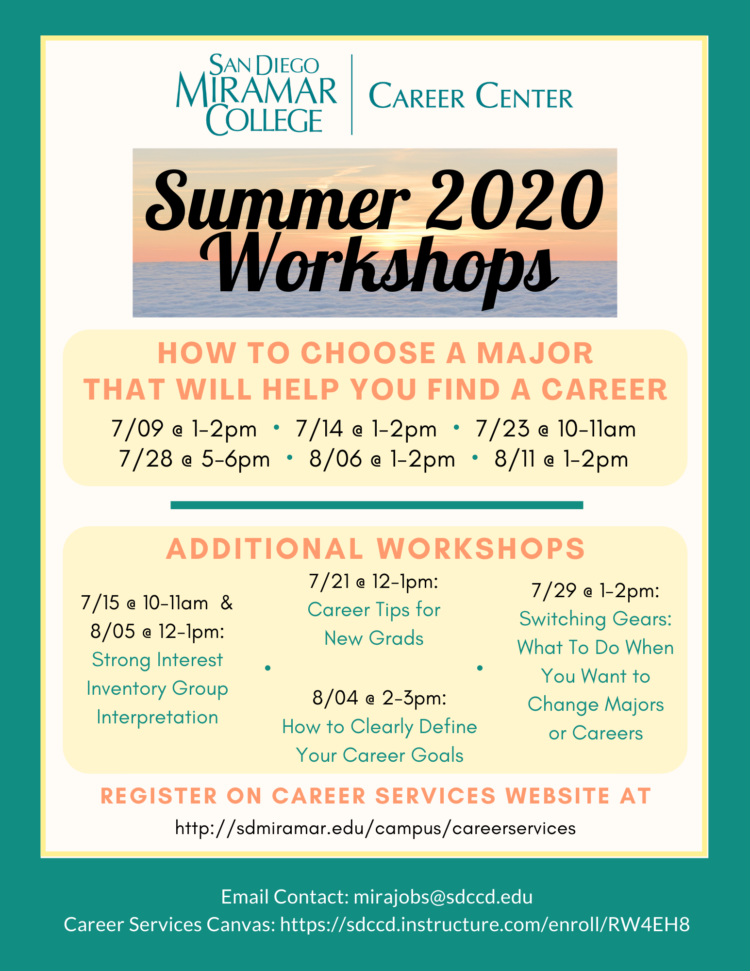 Career Center Summer 2020 Workshops. Please email mirajobs@sdccd.edu for dates, times, and details.
