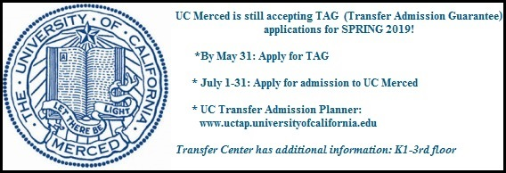 UC Merced still accepting TAG Apps -- go to transfer center for more info