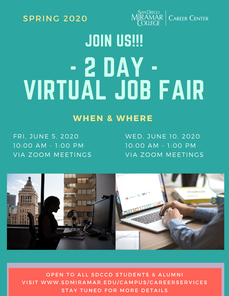 2 Day Virtual Job Fair: June 5 and 10, 2020 from 10AM to 1PM. Stay tuned for more details!